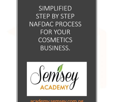 Simplified Step By Step NAFDAC Process For Cosmetics Business